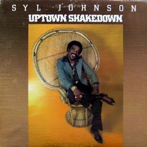 Album  Cover Syl Johnson - Uptown Shakedown on HI Records from 1979
