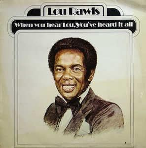Album  Cover Lou Rawls - When You Hear Lou, You've Heard It All on PHILADELPHIA INTERNATIONAL Records from 1977
