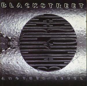 Front Cover Album Blackstreet - Another Level