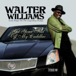 Album  Cover Walter Williams - Get Your Feet Off My Cadillac on WALTER WILLIAMS MUSIC Records from 2012