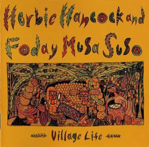 Album  Cover Herbie Hancock - Village Life on COLUMBIA Records from 1985