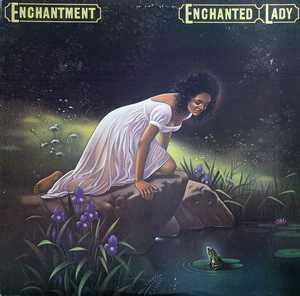 Album  Cover Enchantment - Enchanted Lady on COLUMBIA Records from 1982