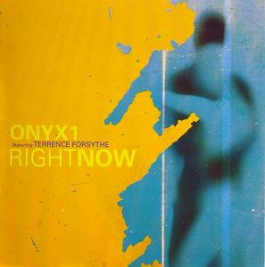 Front Cover Album Onyx1 Feat Terrence Forsythe - Right Now
