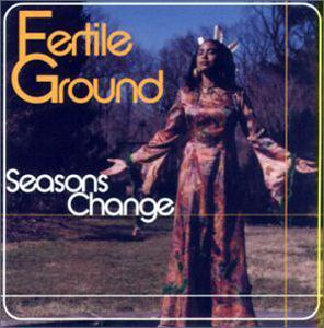 Album  Cover Fertile Ground - Seasons Change on COUNTERPOINT Records from 2002