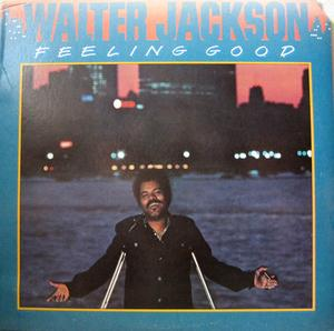 Album  Cover Walter Jackson - Feeling Good on CHI SOUND Records from 1976