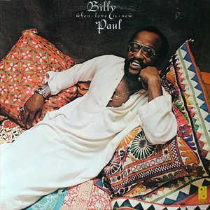 Album  Cover Billy Paul - When Love Is New on PHILADELPHIA INTERNATIONAL Records from 1975