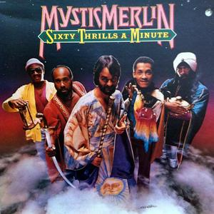 Album  Cover Mystic Merlin - Sixty Thrills A Minute on CAPITOL Records from 1981