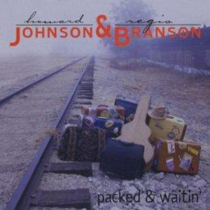 Album  Cover Johnson & Branson - Packed & Waitin' on SOUL Records from 2003