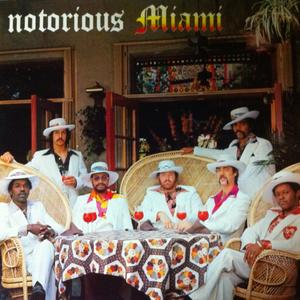 Album  Cover Miami - Notorious on RCA Records from 1976