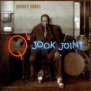 Album  Cover Quincy Jones - Q's Jook Joint on QWEST Records from 1995