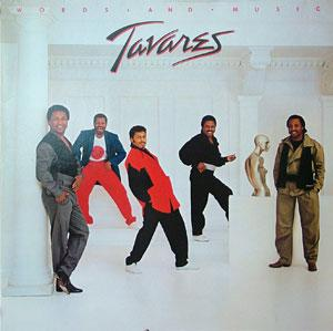 Album  Cover Tavares - Words And Music on RCA VICTOR Records from 1983