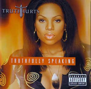 Front Cover Album Truth Hurts - Truthfully Speaking