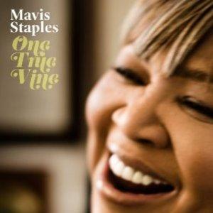 Album  Cover Mavis Staples - One True Vine on ANTI/EPITAPH Records from 2013