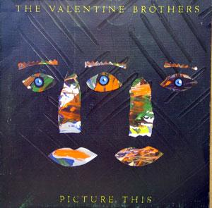 Album  Cover The Valentine Brothers - Picture This on EMI Records from 1987