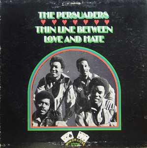 Album  Cover The Persuaders - Thin Line Between Love And Hate on WIN OR LOSE Records from 1972