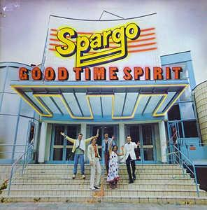 Album  Cover Spargo - Good Time Spirit on I SCREAM MUSIC Records from 1980