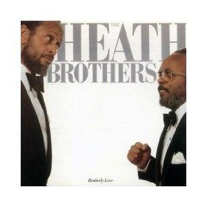 Album  Cover The Heath Brothers - Brotherly Love on ANTILLES Records from 1982