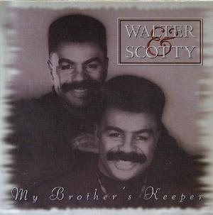 Front Cover Album Walter And Wallace Scott - My Brother's Keeper