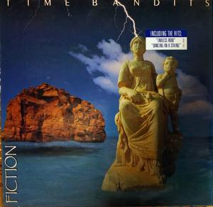 Album  Cover Time Bandits - Fiction on CBS Records from 1985