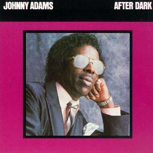 Album  Cover Johnny Adams - After Dark on ROUNDER Records from 1986
