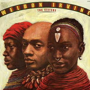 Album  Cover Weldon Irvine - Sisters on SAUCERMAN Records from 1979