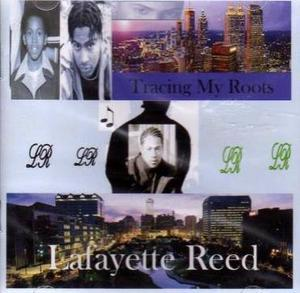 Album  Cover Lafayette Reed - Tracing My Roots on  Records from 2005