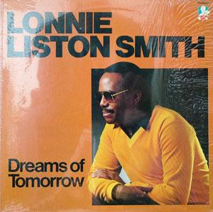 Album  Cover Lonnie Liston Smith - Dreams Of Tomorrow on DOCTOR JAZZ Records from 1983