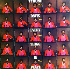 Album  Cover Tyrone Davis - Everything In Place on COLUMBIA Records from 1981