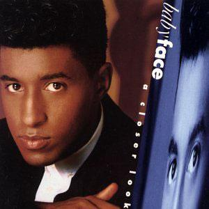 Album  Cover Babyface - A Closer Look on SOLAR Records from 1991
