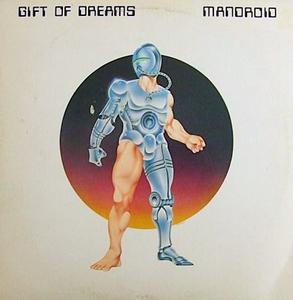 Front Cover Album Gift Of Dreams - Mandroid