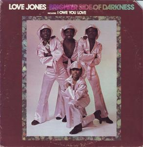 Album  Cover Brighter Side Of Darkness - Love Jones on  Records from 1973