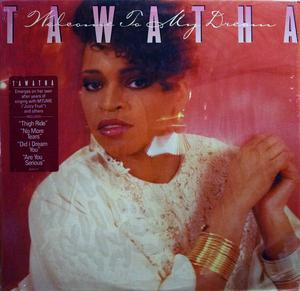 Album  Cover Tawatha - Welcome To My Dream on EPIC Records from 1987