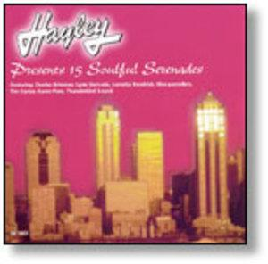 Album  Cover Various Artists - Hayley Presents 15 Soulful Serenades on HAYLEY Records from 2000