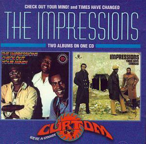 Album  Cover The Impressions - Times Have Changed on CURTOM Records from 1972