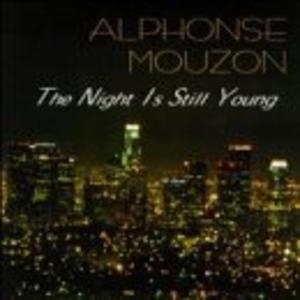 Front Cover Album Alphonse Mouzon - The Night Is Still Young