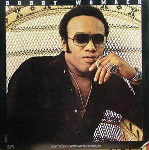 Front Cover Album Bobby Womack - I Don't Know What The World Is Coming To