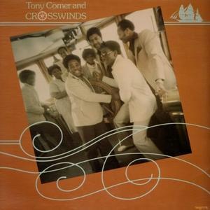 Album  Cover Tony Comer And Crosswinds - Tony Comer & Crosswinds on MYRRH Records from 1980