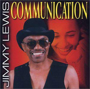 Album  Cover Jimmy Lewis - Communication on MISS BUTCH Records from 2002