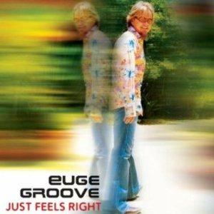 Album  Cover Euge Groove - Just Feels Right on NARADA PRODUCTIONS Records from 2005
