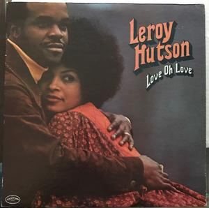 Album  Cover Leroy Hutson - Love Oh Love on CURTOM Records from 1973