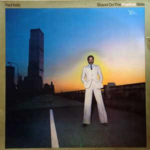 Album  Cover Paul Kelly - Stand On The Positive Side on WARNER BROS. Records from 1976