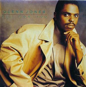 Album  Cover Glenn Jones - All For You on JIVE Records from 1990