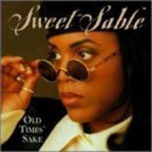 Album  Cover Sweet Sable - Old Times Sake on SCOTTI BROS Records from 1994