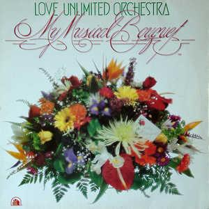 Front Cover Album The Love Unlimited Orchestra - My Musical Bouquet