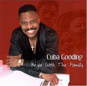 Album  Cover Cuba Gooding - Family on IRIE RECORDS Records from 2004