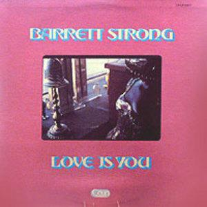 Album  Cover Barrett Strong - Love Is You on TIMELESS Records from 1987