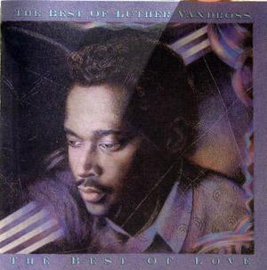 Album  Cover Luther Vandross - The Best Of Luther Vandross (disc 1) on EPIC Records from 1989