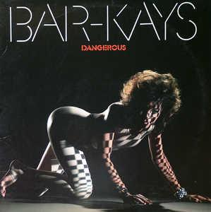 Front Cover Album The Bar Kays - Dangerous