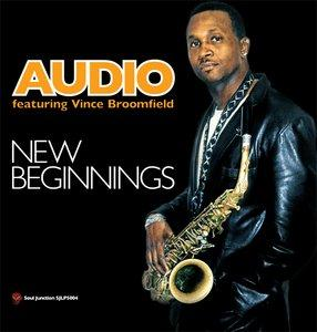 Album  Cover Audio - New Beginnings on SOUL JUNCTION Records from 2011