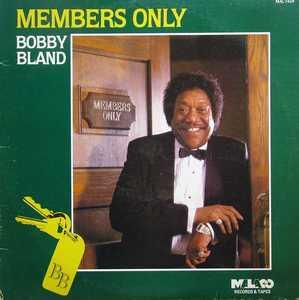 Album  Cover Bobby Bland - Members Only on MALACO Records from 1985